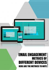 Email Engagement Metrics of Different Devices