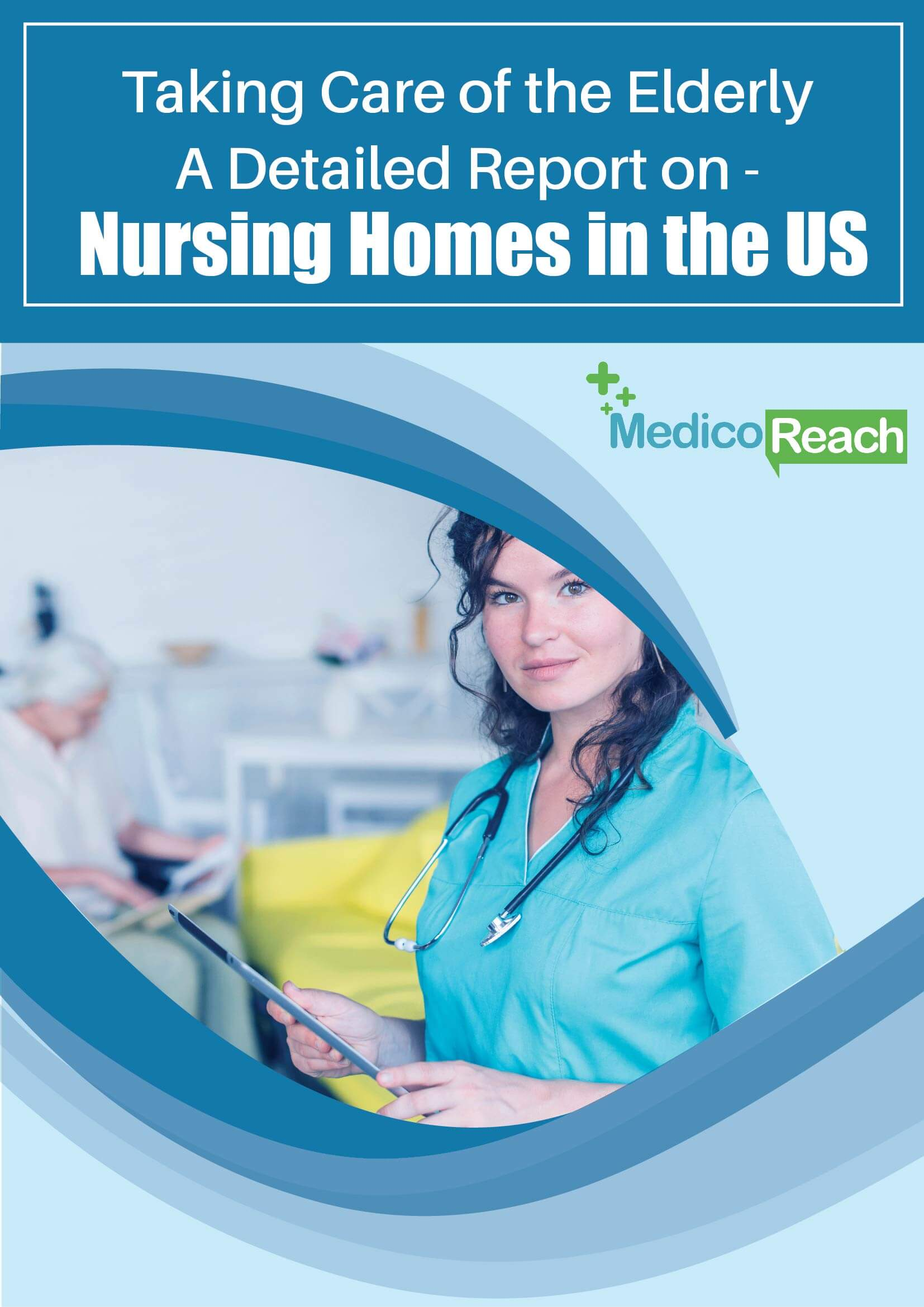 Nursing Homes in the US