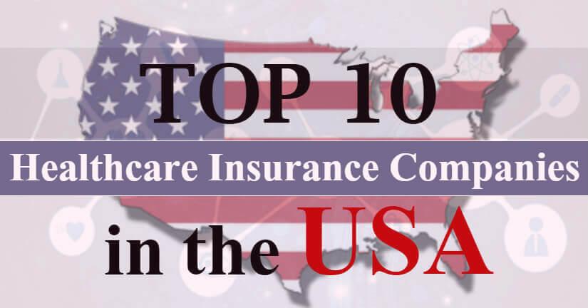 Top 10 Healthcare Insurance Companies in the USA - MedicoReach